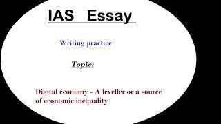 Essay writing discussion IAS (Digital economy) L-1