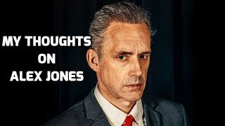 Jordan Peterson On Alex Jones
