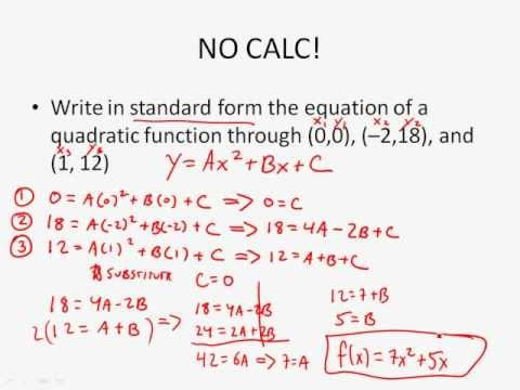 Algebra 2 - Writing Quadratic Functions Given 3 Points