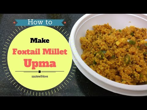 Foxtail millet upma | Healthy Breakfast recipe | Millet Recipe