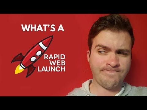What's a RapidWebLaunch? (Message from Patrick)