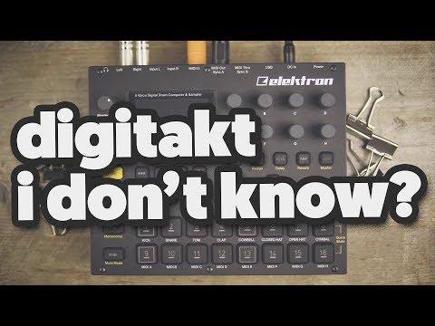 DIGITAKT: I don't know?