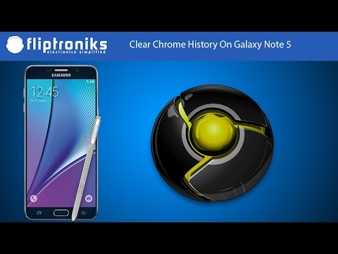 How To Clear Chrome History On Galaxy Note 5 - Fliptroniks.com