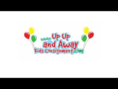 Up Up And Away Kids Consignment: August 11-14, 2016