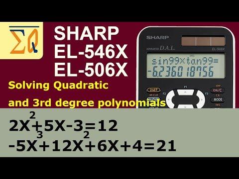 SHARP EL-546X and EL-506X finding roots of Quadratic and Cubic polynomials