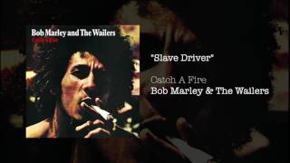 slave driver  bob marley  the wailers  catch a fire 1973