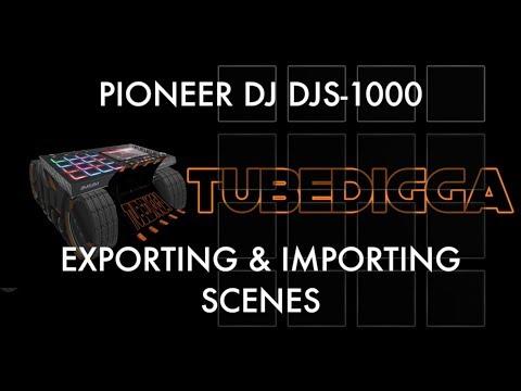 PIONEER DJ DJS 1000 EXPORTING & IMPORTING SCENES