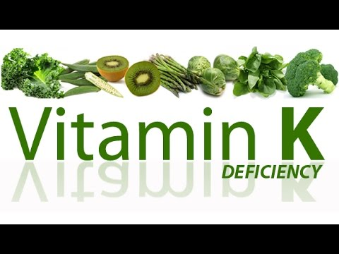 Vitamin K Deficiency Symptoms. Vitamin K Overview.