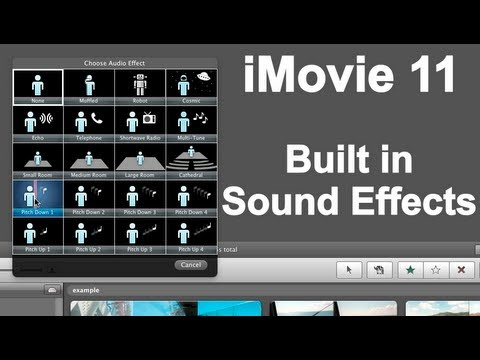 iMovie 11 Special Effects - Built in Sound Filters