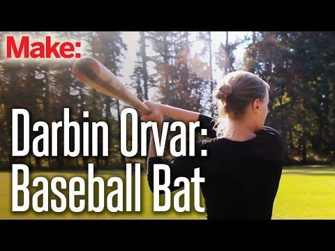 Darbin Orvar: Baseball Bat from Rough Sawn Lumber
