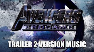 Download AVENGERS: ENDGAME Trailer 2 Music Version | Best Proper Movie Trailer Soundtrack Final Theme Song Video