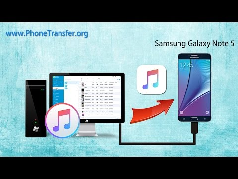 [iTunes Music to Samsung Note 5]: How to Sync Music & Playlist from iTunes to Samsung Galaxy Note 5