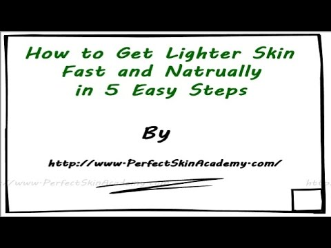 How to Get Lighter Skin Fast