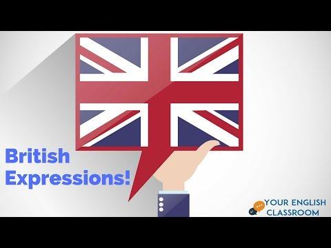How To Use Common British English Expressions!