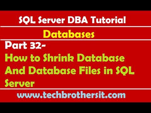 SQL Server DBA Tutorial 32- How to Shrink Database And Database Files in SQL Server