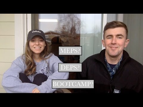 JOINING THE NAVY? BOOTCAMP, DEPS & MEPS