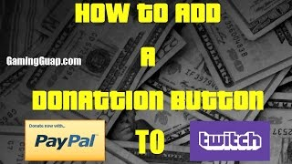 How To Add A Donation Button To Twitch Gamingguapcom 2016