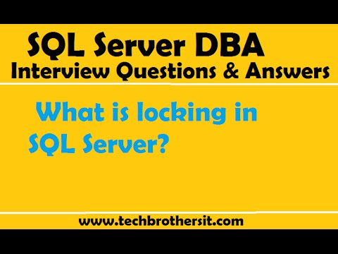 SQL Server DBA Interview Questions and Answers | What is locking in SQL Server