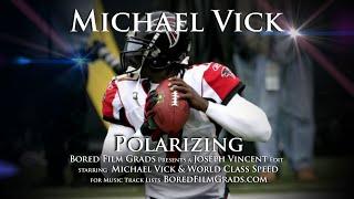 Michael Vick Polarizing
