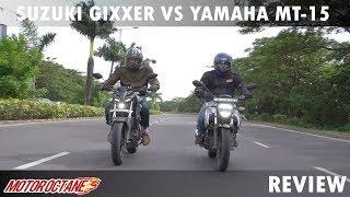 Suzuki Gixxer 155 vs Yamaha MT15 | Hindi | MotorOctane