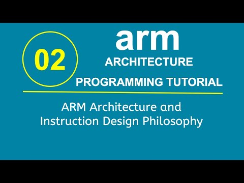 ARM Programming Tutorial 2- ARM Architecture and Instruction Design Philosophy