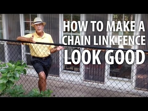 How to Make Chain Link Fence Look Good