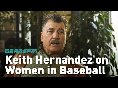 Keith Hernandez on Women in Baseball