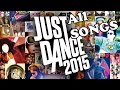 Just Dance 2015 All Songs Full Songlist Hd