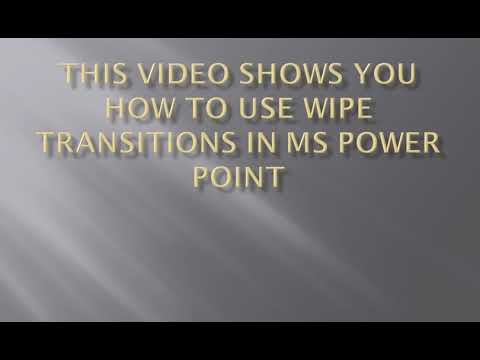 How to use Wipe Transitions in MS Power Point