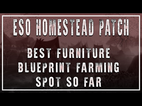 ESO | The Best Spot To Farm Furniture Blueprints | Homestead Patch
