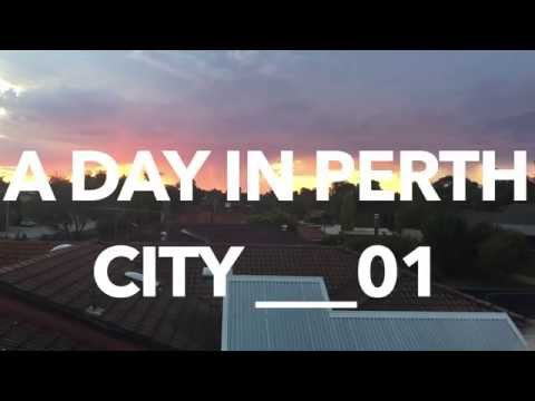 A DAY IN PERTH CITY (UNTIL PHONE DIED)