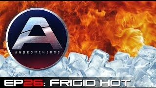 Andromenerds Mass Effect: Andromeda Podcast | Episode 26: Frigid Hot