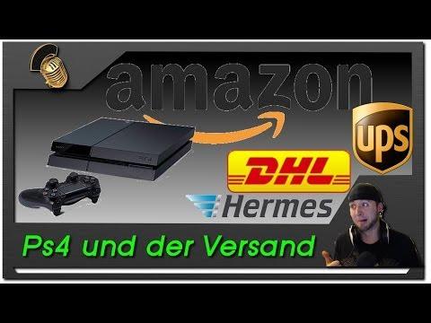 Playstation 4 | Versand bei Amazon | DHL UPS HERMES ? | Nur kein Stress [German] [1080p]