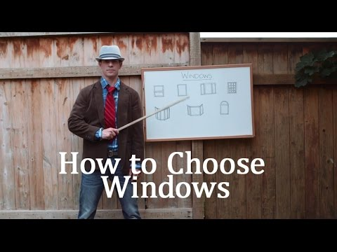 How to Choose Windows