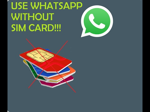 How to use Whatsapp without sim card [100% working]