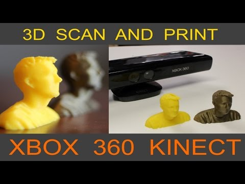 Scan and 3D Print Yourself - XBOX Kinect