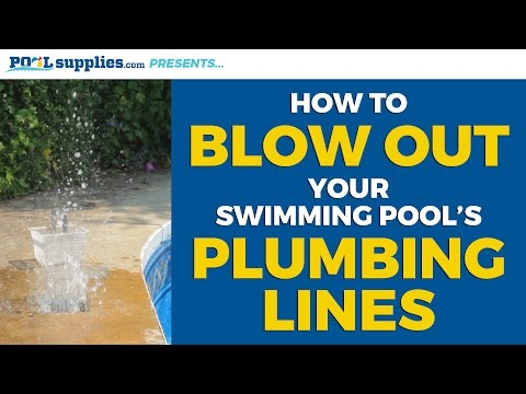 How to Blow Out Your Swimming Pool's Plumbing Lines