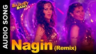 Nagin (Remix Auido Song) | Bajatey Raho | Tusshar Kapoor & Ranvir Shorey