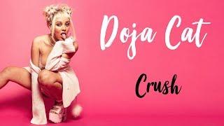 Doja Cat - Crush | Lyric