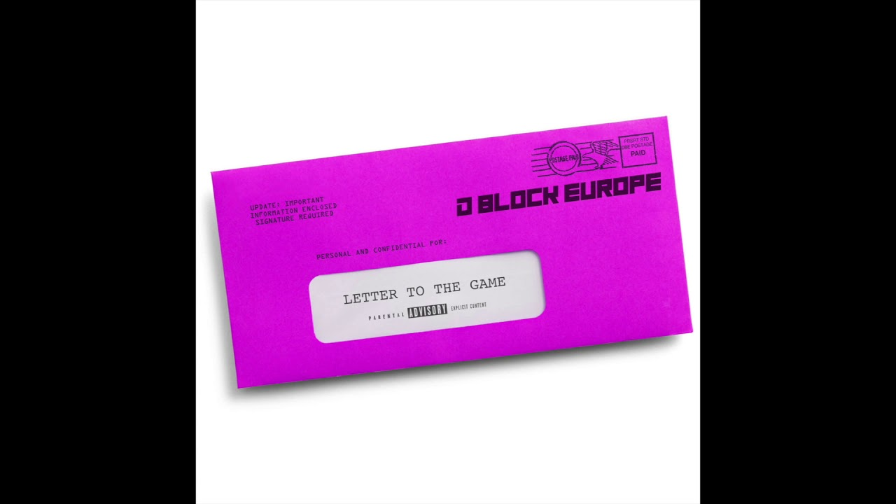 D-BLOCK EUROPE (Young Adz x Dirtbike LB) - Letter To The Game [Audio]