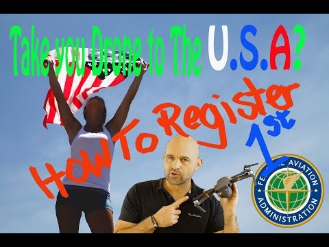Take Your DRONE to the USA?? How To register & Keep Legal!