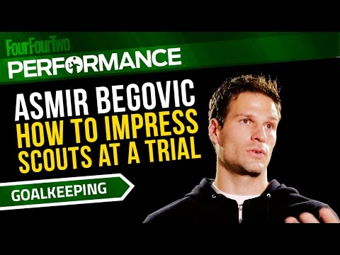Asmir Begovic | How to impress scouts at a football trial | Pro goalkeeper tips