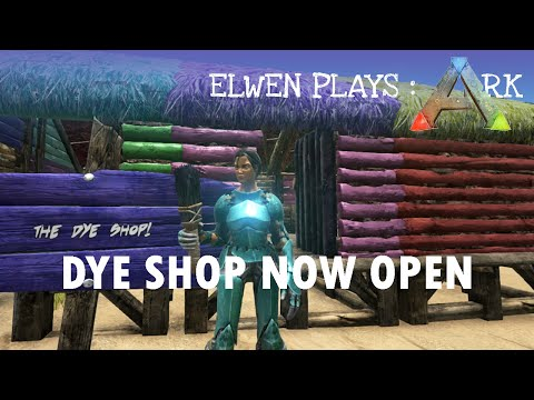 ARK : Survival Evolved || New Dye Shop! (and the shop has moved!)