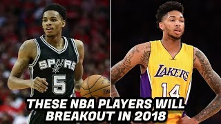 8 NBA PLAYERS Who Will Be More Known IN 2018!