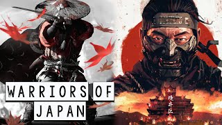 Warriors of Japan: Samurai - Ninja - War Monks - History of Japan - See U in History