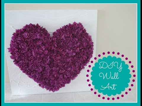 DIY Room Decor (Tissue Paper Heart Wall Art)