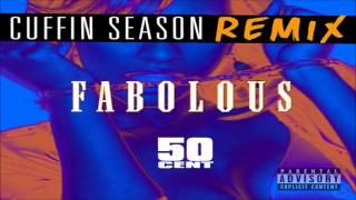 Fabolous - Cuffin Season (Remix) ft. 50 Cent [CDQ]
