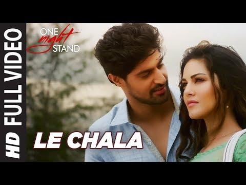 Xxx Mp4 LE CHALA Full Video Song ONE NIGHT STAND Sunny Leone Tanuj Virwani Jeet Gannguli T Series 3gp Sex