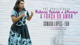Pré Conferência Mulheres Fazendo a Diferença   Palavra Sumara Lopes 12 10 2017