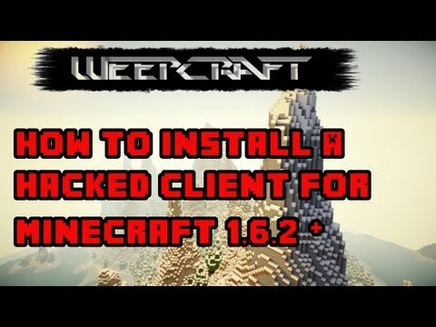 Minecraft : How to install 1.6.4  Hacked Client - Weepcraft [HD]